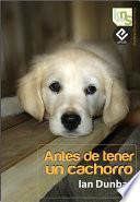 libro Antes De Tener Un Cachorro