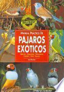 Manual Práctico De Pájaros Exóticos