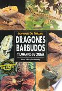 Manuales Del Terrario. Dragones Barbudos Y Lagartos De Collar