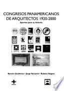 Congresos Panamericanos De Arquitectos 1920 2000