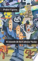 libro El Mundo De Los Cabezas Vacías