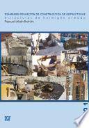 libro Exámenes Resueltos De Construcción De Estructuras. Estructuras De Hormigón Armado. Tomo I