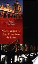 Nueva Visión De San Francisco De Lima