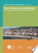 libro Puerto Vallarta En La Modernidad: Una Visión Urbanística Desde Diferentes Disciplinas