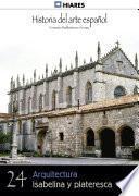 libro 24.  Arquitectura Isabelina Y Plateresca.
