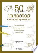 libro 50 Dibujos De Insectos, Arañas, Escorpiones, Etc.