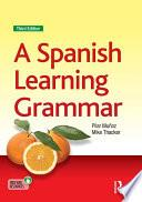 libro A Spanish Learning Grammar
