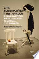 Arte Contemporáneo Y Restauración