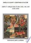 libro Arte Y Arquitectura Del Islam, 1250 1800