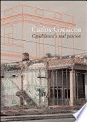 Carlos Garaicoa. Capablanca S Real Passion. Ediz. Italiana E Spagnola