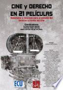 Cine Y Derecho En 21 Películas