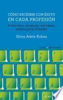 libro Cómo Escribir Con éxito En Cada Profesión