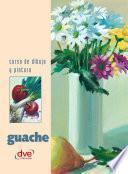 libro Curso De Dibujo Y Pintura. Guache