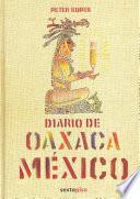 libro Diario De Oaxaca, México