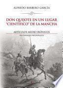 libro Don Quijote En Un Lugar  Científico  De La Mancha. Artículos Medio Irónicos