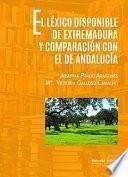 libro El Lexico Disponible De Extremadura Y ComparaciÓn Con El De AndalucÍa