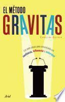 El Método Gravitas
