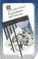 El Prisionero Del Cáucaso