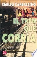 libro El Tren Que Corría