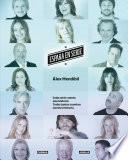España En Serie. Cada Serie Cuenta Una Historia Y Todas Juntas Cuentan Nuestra Historia