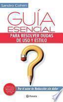 libro Guía Esencial Para Resolver Dudas De Uso Y Estilo