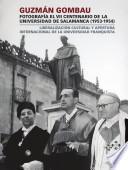 Guzmán Gombau Fotografía El Vii Centenario De La Universidad De Salamanca (1953 1954)