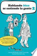 libro Hablando Bien Se Entiende La Gente 2