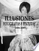 libro Illusiones Fotografia Y Pinturas 2006 2007