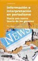 libro Información E Interpretación En Periodismo
