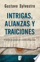 libro Intrigas, Alianzas Y Traiciones