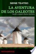 La Aventura De Los Galeotes