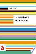 libro La Decadencia De La Mentira (low Cost). Edición Limitada
