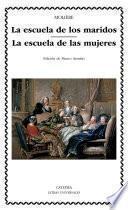 libro La Escuela De Los Maridos; La Escuela De Las Mujeres