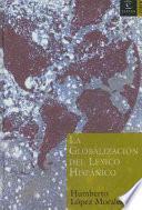 La Globalización Del Léxico Hispánico
