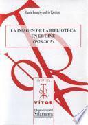libro La Imagen De La Biblioteca En El Cine (1928 2015)