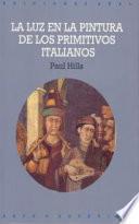 libro La Luz En La Pintura De Los Primitivos Italianos