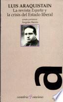 libro La Revista «españa» Y La Crisis Del Estado Liberal