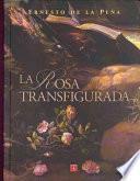 libro La Rosa Transfigurada
