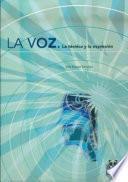 libro La Voz. La Técnica Y La Expresión