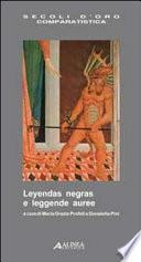 libro Leyendas Negras E Leggende Auree. Ediz. Italiana E Spagnola