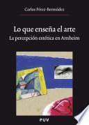 libro Lo Que Enseña El Arte, (2a Ed.)
