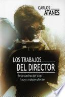 libro Los Trabajos Del Director