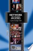 libro Network. Un Mundo Implacable (network). Sidney Lumet (1976)