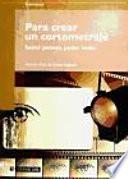 libro Para Crear Un Cortometraje