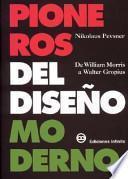 Pioneros Del Diseno Moderno/pioneers Of Modern Design