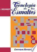 libro Tecnología De Los Esmaltes