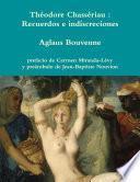 Théodore Chassériau : Recuerdos E Indiscreciones