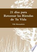 libro 21 Días Para Retomar Las Riendas De Tu Vida
