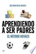 libro Aprendiendo A Ser Padres. El Método Kovacs