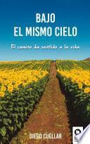 libro Bajo El Mismo Cielo